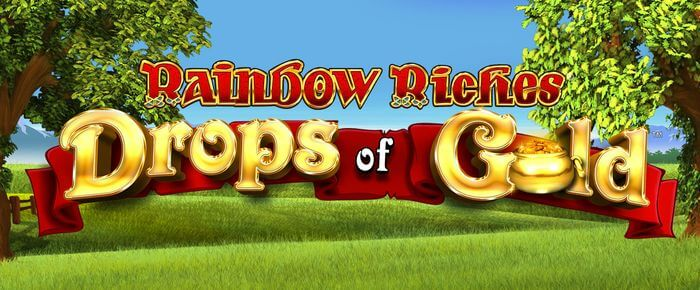 Rainbow Riches Drop of Gold Review